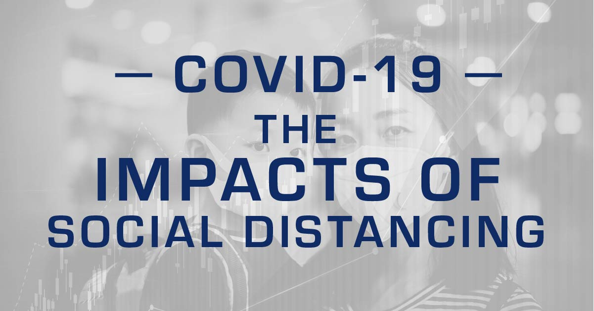 COVID-19 Graphic - Impacts of Social Distancing