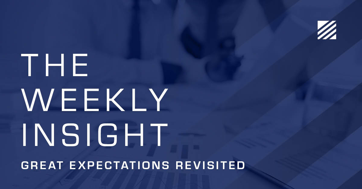 The Weekly Insight: Great Expectations Revisited Graphic
