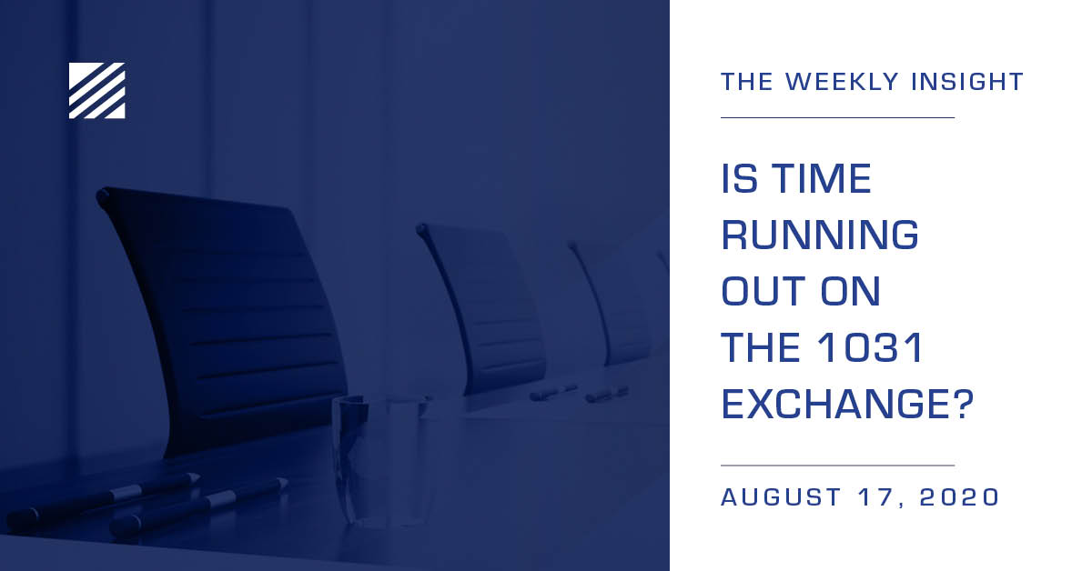 Weekly Insight: Is Time Running Out on the 1031 Exchange?
