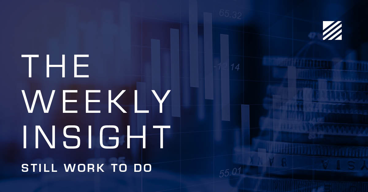 The Weekly Insight: Still Work to Do Graphic