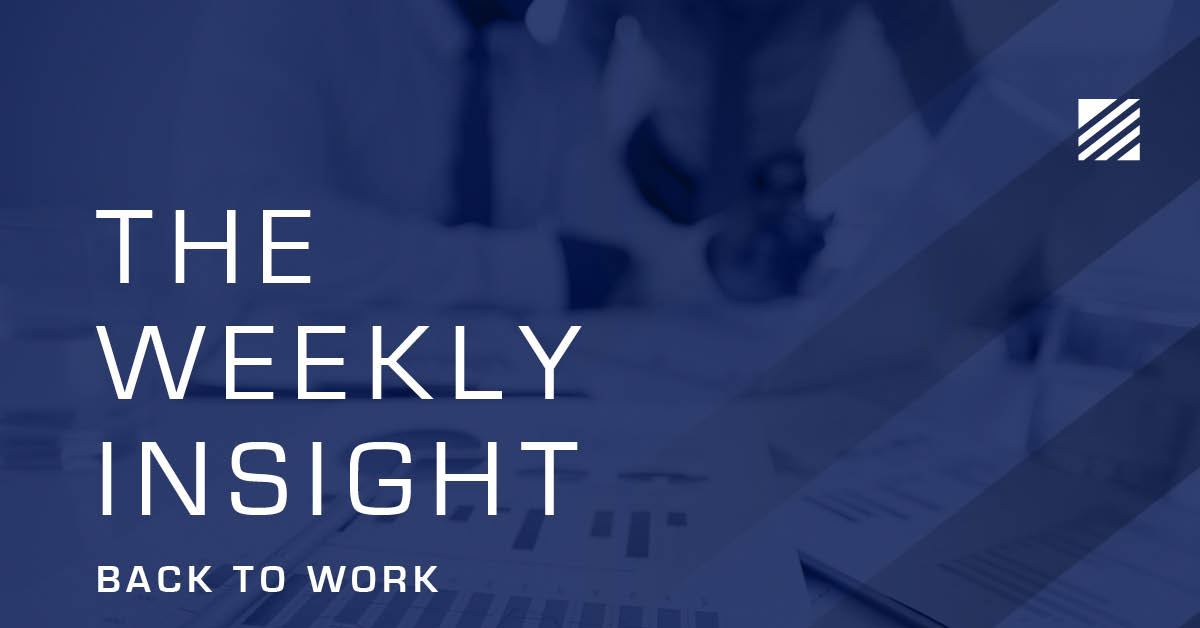 The Weekly Insight: Back to Work Graphic