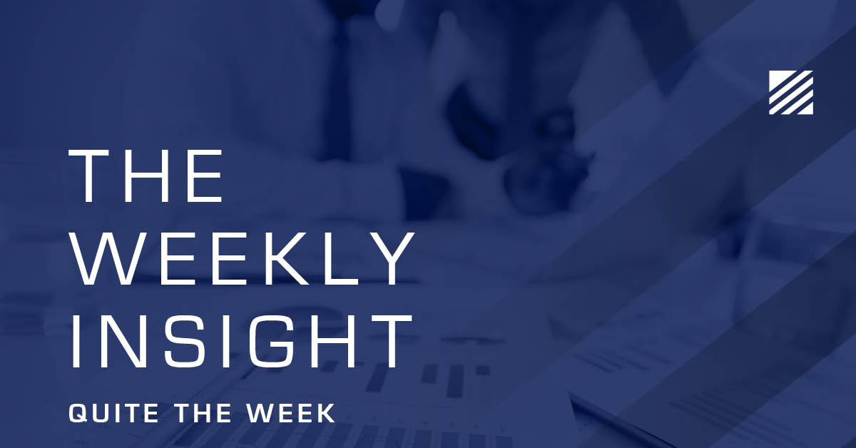 The Weekly Insight: Quite The Week Graphic