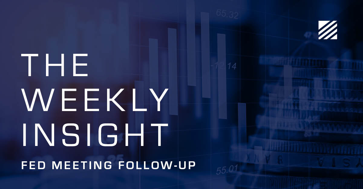 The Weekly Insight: Fed Meeting Follow-Up Graphic