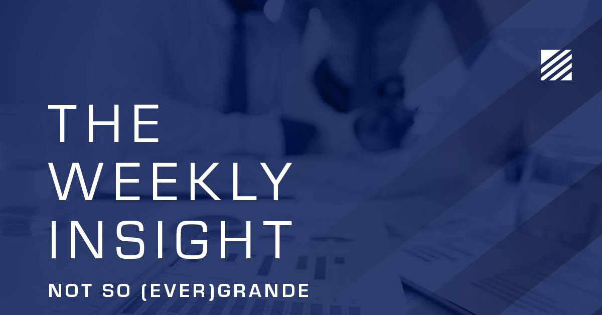 The Weekly Insight: Not So (Ever)grande Graphic