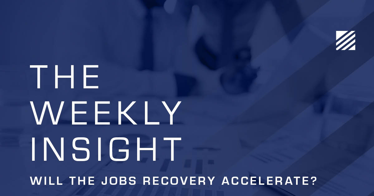 The Weekly Insight: Will the Jobs Recovery Accelerate? Graphic